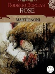 Rodrigo Borgia's Rose - copertina