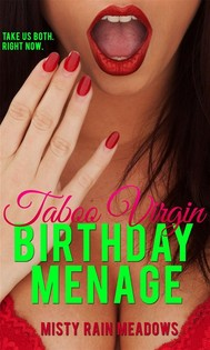 His Taboo Virgin Birthday Menage: First Time Menage MFF Taboo Man of the House Romance - copertina