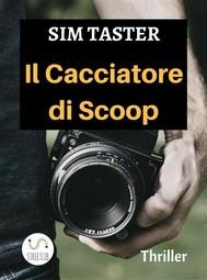 Il Cacciatore di Scoop - copertina