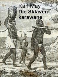 Die Sklavenkarawane - Librerie.coop
