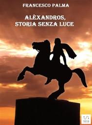 Alèxandros, storia senza luce - copertina