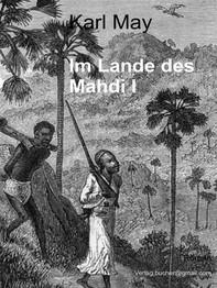 Im Lande des Mahdi I - Librerie.coop