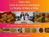 Corsi di cucina in Sardegna - Le ricette di Mary e Roby - copertina