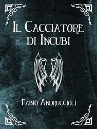 Il Cacciatore di Incubi - copertina
