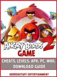Angry Birds 2 Game Cheats, Levels, Apk, Pc, Wiki, Download Guide - copertina