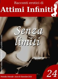 ATTIMI INFINITI n.24 - Senza limiti - copertina
