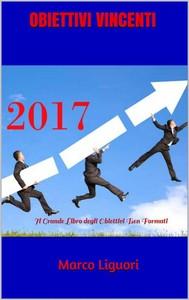 Obiettivi Vincenti - Il Grande Libro degli Obiettivi ben Formati - copertina