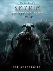 Elder Scrolls V Skyrim Unofficial Game Guide - copertina