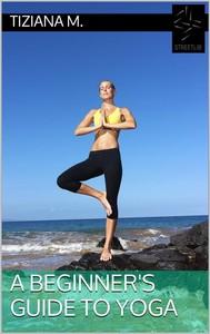 A Beginner's Guide To Yoga - copertina