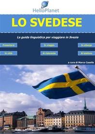 Lo Svedese - La guida linguistica per viaggiare in Svezia - Librerie.coop