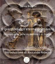 Il giardino dell'eterna primavera: gli stipiti delle porte del Battistero di Firenze - copertina