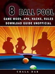 8 Ball Pool Game Mods, APK, Hacks, Rules Download Guide Unofficial - copertina