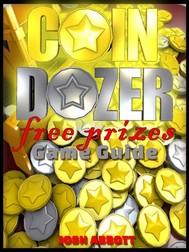 Coin Dozer Game Guide Unofficial - copertina