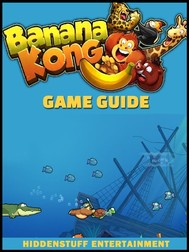Banana Kong Game Guide Unofficial - copertina