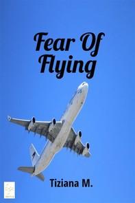 Fear Of Flying - Librerie.coop