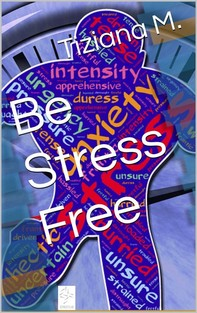 Be Stress Free - Librerie.coop