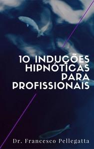 10 Induções hipnóticas para profissionais - copertina