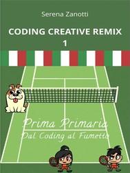Coding Creative Remix 1 - dal Coding al Fumetto - copertina
