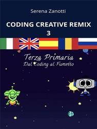 Coding Creative Remix 3 - dal Coding al Fumetto - copertina