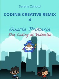 Coding Creative Remix 4 - dal Coding al Videoclip - copertina