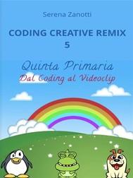 Coding Creative Remix 5 - dal Coding al Videoclip - copertina