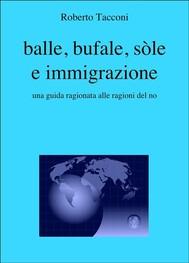 balle, bufale, sòle e immigrazione - copertina