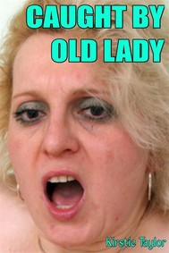 Caught By Old Lady - copertina