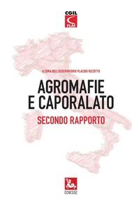 Agromafie e Caporalato - 2 Rapporto - copertina