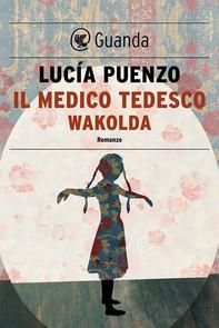 Il medico tedesco-Wakolda - Librerie.coop