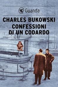 Confessioni di un codardo - Librerie.coop