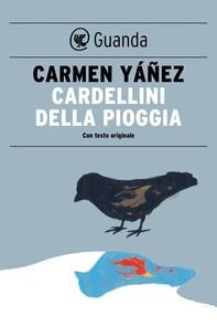 Cardellini della pioggia - Librerie.coop