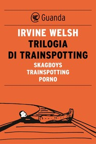 Trilogia di Trainspotting - copertina