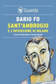 Sant'Ambrogio e l'invenzione di Milano - Librerie.coop