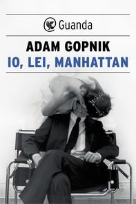 Io, lei, Manhattan - Librerie.coop
