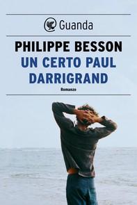 Un certo Paul Darrigrand - Librerie.coop