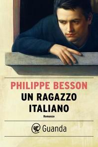 Un ragazzo italiano - Librerie.coop