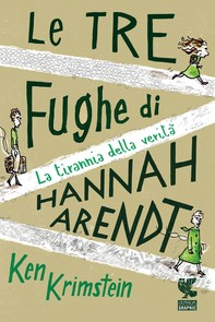 Le tre fughe di Hannah Arendt - Librerie.coop