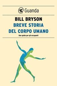 Breve storia del corpo umano - Librerie.coop