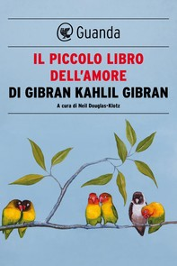 Il piccolo libro dell'amore - Librerie.coop