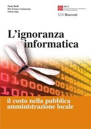 Ignoranza informatica (L') - copertina
