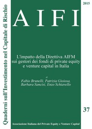 AIFI 37. L'impatto della Direttiva AIFM sui gestori dei fondi di private equity e venture capital in Italia - copertina