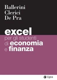 Excel per gli studenti di economia e finanza - Librerie.coop