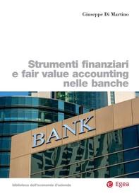 Strumenti finanziari e fair value accounting nelle banche - Librerie.coop