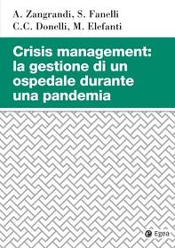 Crisis managment: la gestione di un ospedale durante una pandemia - Librerie.coop