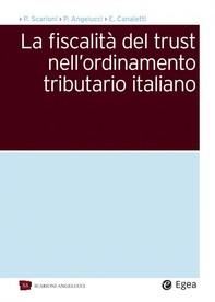 La fiscalità del trust nell'ordinamento tributario italiano - Librerie.coop