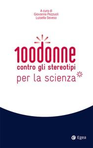 100 donne contro gli stereotipi per la scienza - copertina