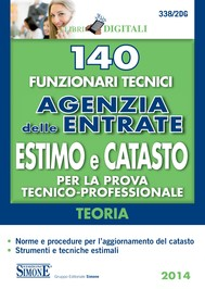 140 Funzionari tecnici Agenzia delle Entrate estimo e catasto per la prova tecnico-professionale teoria - copertina
