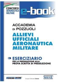 Accademia di Pozzuoli - Allievi Ufficiali Aeronautica Militare - copertina