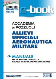 Accademia di Pozzuoli - Allievi Ufficiali Aeronautica Militare - Manuale - copertina