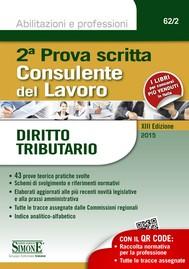2ª Prova scritta - Consulente del Lavoro - Diritto Tributario - copertina